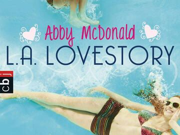 Abby McDonald - L.A. Lovestory