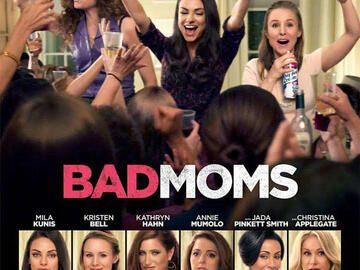 Bad Moms: Trailer